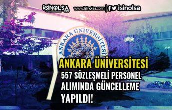 Ankara Üniversitesi 557 Sözleşmeli Personel Alımında Güncelleme Yapıldı!