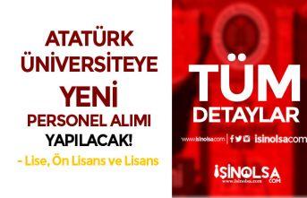Atatürk Üniversitesi 2 Fakültesine En Az Lise Mezunu Yeni Personel Alım İlanı