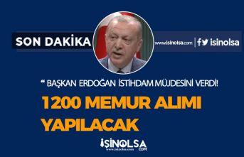 Başkan Erdoğan 1200 Memur, Personel Alımı Müjdesi Verdi! İşte Alım Tarihi!
