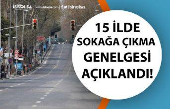 İçişleri Bakanlığından 15 İlde Sokağa Çıkma Yasağı Genelgesi Açıklandı!