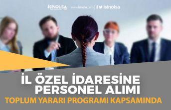 İl Özel İdaresine TYP Personel Alımı İlanı Başvurusu ile İşçi Alımı!