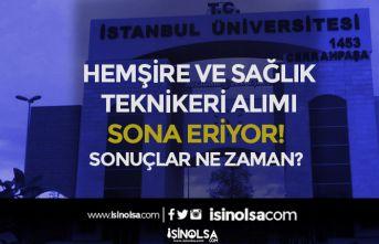 İstanbul Üniversitesi Tekniker ve Hemşire Alımı Sonuçları Ne Zaman Açıklanacak?