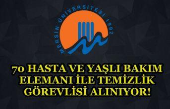 Mersin Üniversitesi 70 Hasta ve Yaşlı Bakım Elemanı ile Temizlik Görevlisi Alıyor