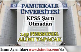 Pamukkale Üniversitesi KPSS siz 145 Hastane Personeli Alımı Yapacak