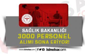 Sağlık Bakanlığı 7 Ünvanda 3000 Sözleşmeli Personel Alımında Son Gün!