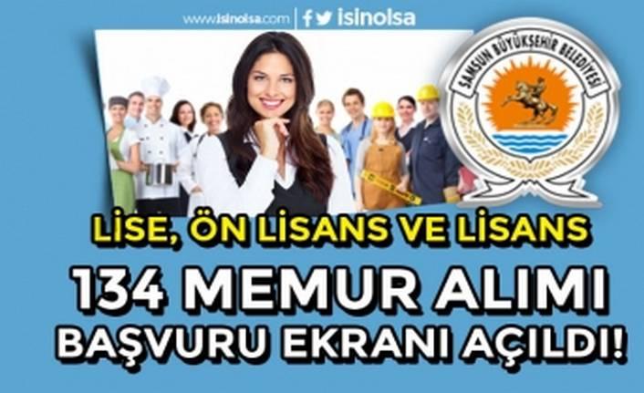 Samsun Büyükşehir Belediyesi 134 Memur Alımı Başvuruları İnternet'te Başladı!