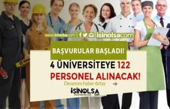 4 Üniversiteye KPSS En Az 60 Puan İle 122 Sözleşmeli Personel Alımı Başladı!