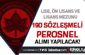 Eskişehir Osmangazi Üniversitesi 190 Personel Alıyor! En Az Lise Mezunu