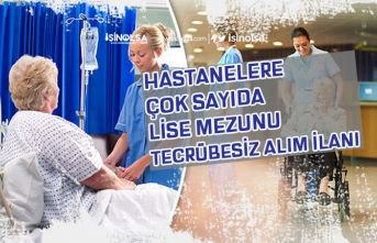Hastanelere Çok Sayıda Lise Mezunu Tecrübesiz Personel Alımı!