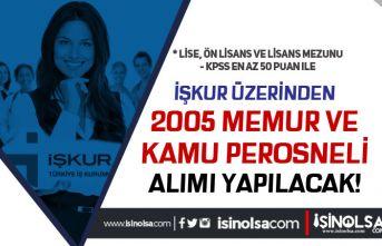 İŞKUR'da Yayımlandı! 24 Kamu Kurumu 2005 Memur ve Kamu Personeli Alınıyor