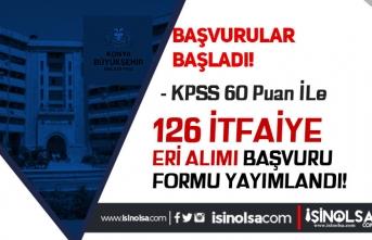 Konya Büyükşehir Belediyesi 126 Memur Alımı ( İtfaiye Eri ) Başvuru Formu