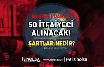 Tekirdağ Büyükşehir Belediyesi 50 İtfaiyeci Alımı Başvuru Şartları ve Tarihleri