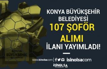 Konya Büyükşehir Belediyesi İlkokul Mezunu 107 Şoför Alım İlanı Ekim Ayı 2020