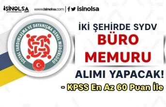 İstanbul ve Kırıkkale SYDV Kamu Personeli ve Büro Memuru Alımı Yapacak