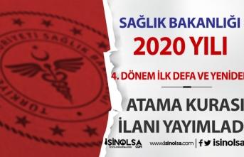 Sağlık Bakanlığı 2020 Yılı 4. Dönem İlk Defa ve Yeniden Atama İlanı Yayımlandı