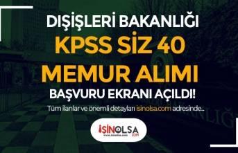 Dışişleri Bakanlığı 40 Konsolosluk ve İhtisas Memuru Alımı Başladı!