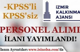 İzmir Kalkınma Ajansı KPSS'li KPSS Siz Personel Alımı İlanı Yayımladı!