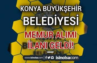Konya Büyükşehir Belediyesi Açıktan Atama İle Memur Alımı İlanı Yayımladı