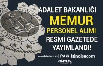 Adalet Bakanlığı Memur Personel Alımı Resmi Gazetede Yayımlandı!
