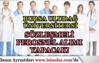 Bursa Uludağ Üniversitesi 13 Sözleşmeli Sağlık Personeli Alımı Yapacak