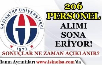Gaziantep Üniversitesi 206 Personel Alımı Sona Eriyor! Sonuçlar Ne Zaman Açıklanır?