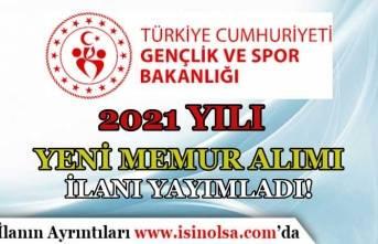 Gençlik ve Spor Bakanlığı ( GSB ) 2021 Memur Alımı Yeni İlan Yayımladı!