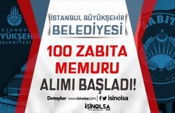 İBB 100 Zabıta Memuru Alımı Başvurusu Başladı! Lise, Ön Lisans ve Lisans