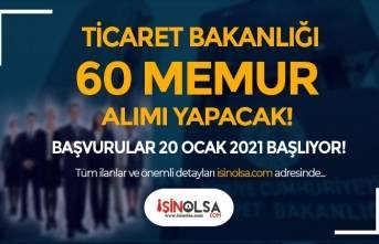 Ticaret Bakanlığı 60 Memur Alımı 2021 (Uzman Yardımcısı ) Başvuruları Başlıyor!