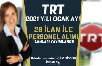 TRT 2021 Yılı Ocak Ayı İş İlanları: KPSS Siz 28 İlan İle Personel Alımı