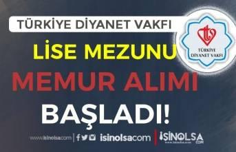 Türkiye Diyanet Vakfı Lise Mezunu Memur Alımı Başvurusu Başladı!
