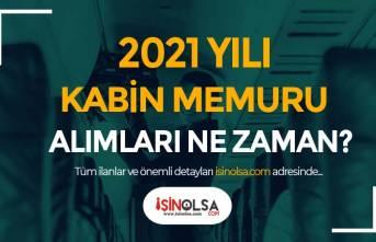 2021 Yılı Kabin Memuru Alımları Ne Zaman Yapılacak? Şartlar Nedir?