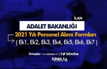 Adalet Bakanlığı 2021 Personel Alımı Başvuru Formları ( Ek1, Ek2, Ek3, Ek4, Ek5, Ek6, Ek7 )