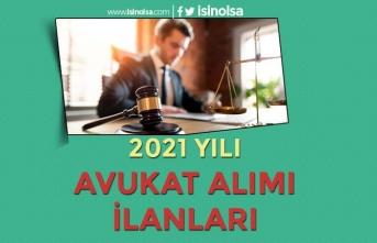 2021 Yılı Avukat Alımı İlanları! KPSS li KPSS'siz