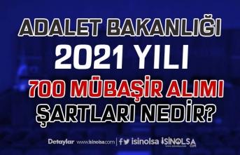 Adalet Bakanlığı 2021 Yılı 700 Mübaşir Alımı Şartları Nedir?