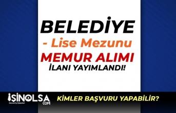 Çat Belediyesi KPSS İle Lise Mezunu Memur Alımı Yapacak!