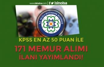 Muğla Büyükşehir Belediyesi KPSS En Az 50 ve 60 Puan İle 171 Memur Alımı