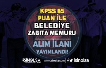Melikgazi Belediyesi 65 KPSS Puanı İle Zabıta Memuru Alımı İlanı Yayımladı!