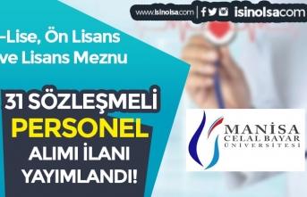 Manisa Celal Bayar Üniversitesi 31 Sözleşmeli Sağlık Personeli Alımı Yapacak
