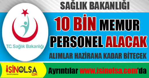 Sağlık Bakanlığı 10 Bin Personel Alacak