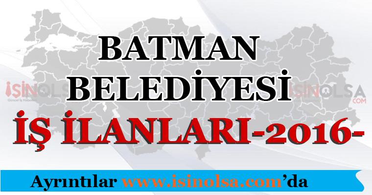 Batman Belediyesi İş İlanları 2016