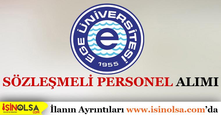 Ege Üniversitesi Sözleşmeli 10 Personel Alacak