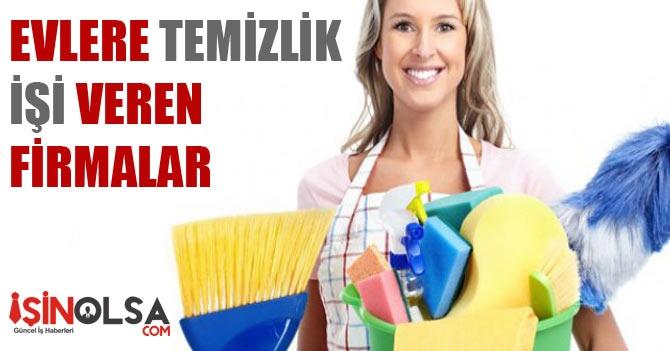 Evlere Temizlik İşi Veren Firmalar