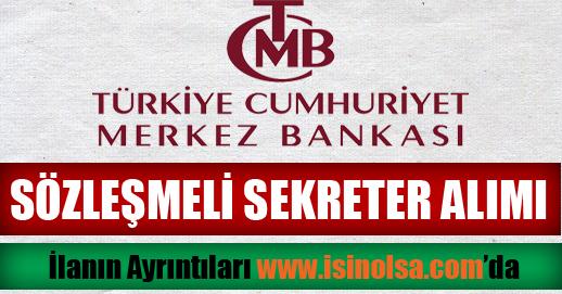 Merkez Bankası Sözleşmeli Sekreter Alımı 2015
