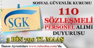 SGK 110 Sözleşmeli Personel Alımı Hakkında Duyuru