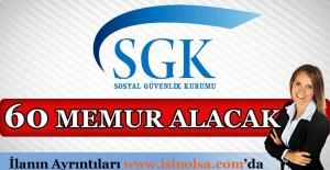 SGK 60 Memur Alacak