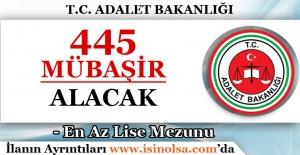 Adalet Bakanlığı 445 Mübaşir Alacak