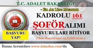 Adalet Bakanlığı Kadrolu Şoför Alımı Başvuruları Bitiyor - Son Başvuru 05 Eylül