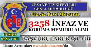 CTE 3258 İnfaz ve Koruma Memuru Alımı Başvuruları Başladı