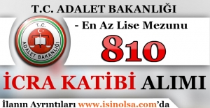 Adalet Bakanlığı 810 İcra Katibi Alımı