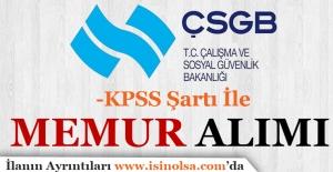 Çalışma ve Sosyal Güvenlik Bakanlığı KPSS İle Memur Alımı Yapacak